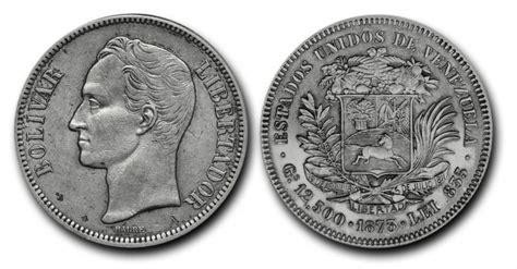 El Bolívar cumplió 135 años como moneda oficial ...