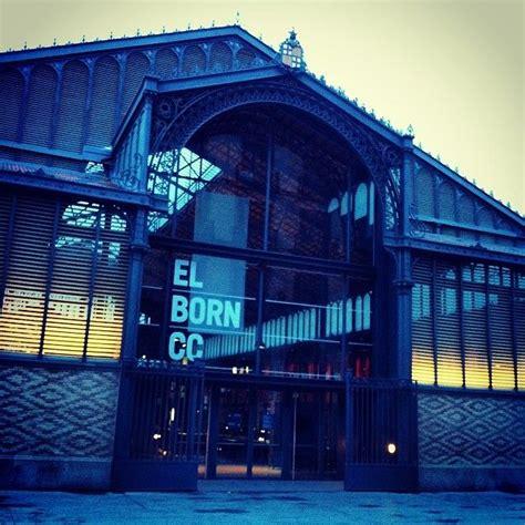 El Born Centre Cultural   Barcelona   Barcelona, Great ...