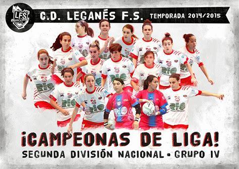 El C.D. Leganés F.S. Femenino se proclama campeón de Liga ...