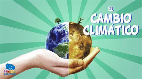 El Cambio Climático   Videos Educativos para Niños   YouTube
