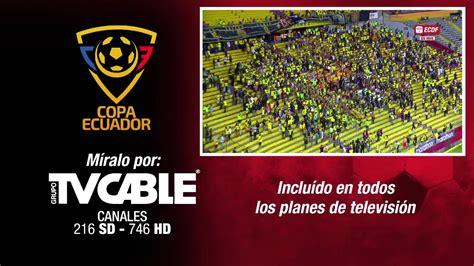 El Canal Del Fútbol   Barcelona SC vs El Nacional   Copa ...