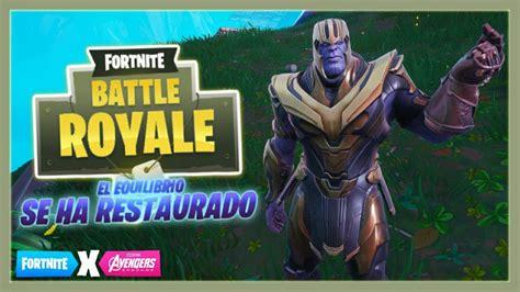 ¡EL CHASQUIDO DE THANOS! | Fortnite Battle Royale ...