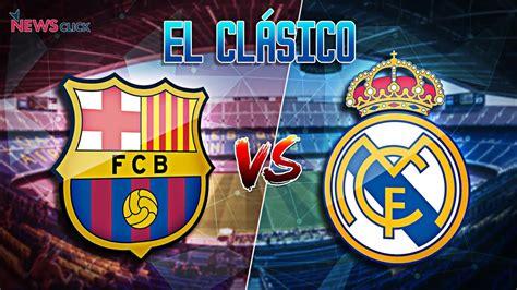 EL CLASSICO BARCA VS MADRID 2019 ملخص مبارات برشلونه و ...