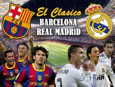 El Classico : Match Real Madrid vs Barcelona La Liga 02 03 ...