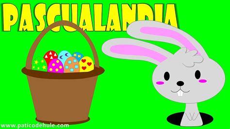 El conejo de Pascua   Pascualandia   Pascua para niños ...