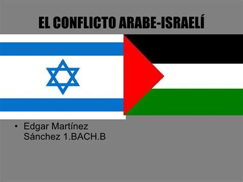El conflicto arabe israelí