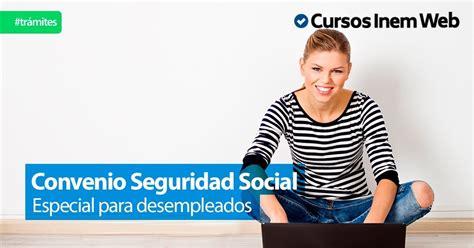 El convenio especial de la Seguridad Social para las ...