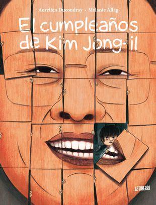 El cumpleaños de Kim Jong il   Novelas gráficas, Listas de ...