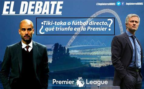 El debate: ¿tiki taka o fútbol directo, qué triunfa en la ...