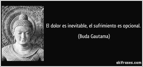 El dolor es inevitable, el sufrimiento es opcional.