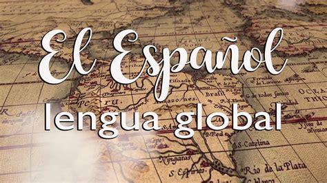 El español, lengua global  MARCAESPAÑA   YouTube