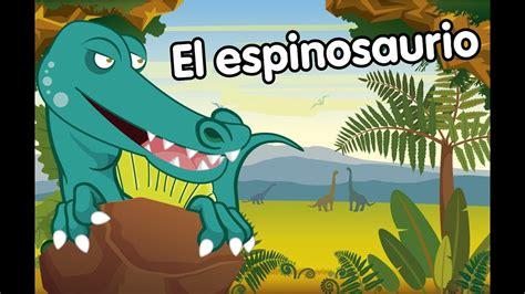 El espinosaurio canciones de dinosaurios   YouTube