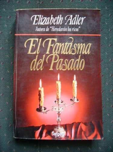 El Fantasma Del Pasado   Elizabeth Adler   Novela Moderna ...