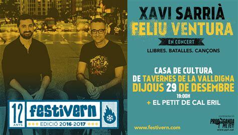 El Festivern de Tavernes comença avui amb Xavi Sarrià i ...