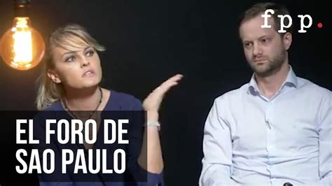 El Foro de Sao Paulo   Gloria Álvarez   Cultura Colectiva ...