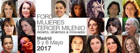 El Foro  Mujeres Tercer Milenio  se celebrará en Madrid ...
