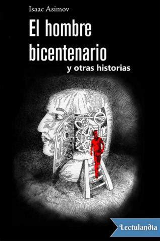 EL HOMBRE BICENTENARIO DE ISAAC ASIMOV PDF