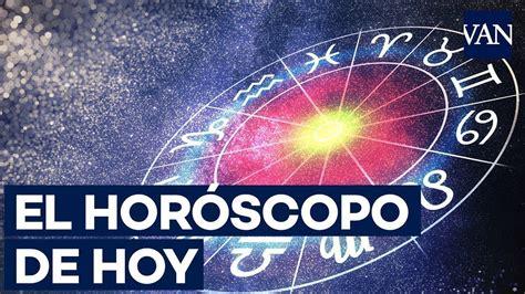 El horóscopo de hoy, lunes 10 de junio de 2019   YouTube