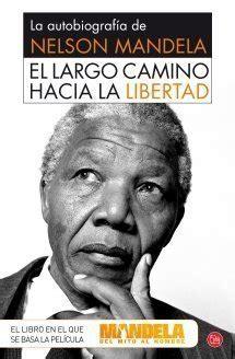 EL LARGO CAMINO HACIA LA LIBERTAD   MANDELA NELSON ...