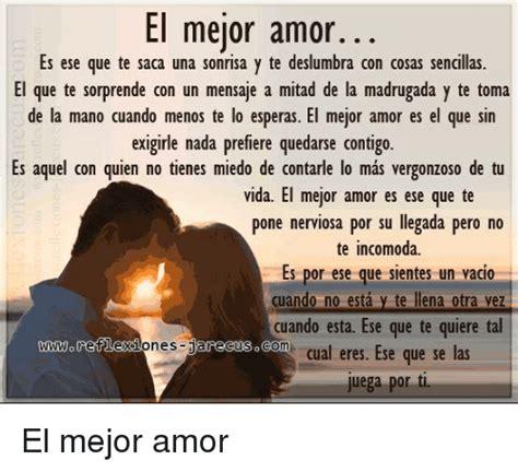 El Mejor Amor Es Ese Que Te Saca Una Sonrisa Y Te ...