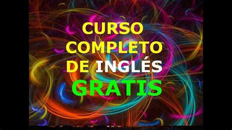 El Mejor Curso COMPLETO de Inglés ¡GRATIS! y Sin Trampas ...