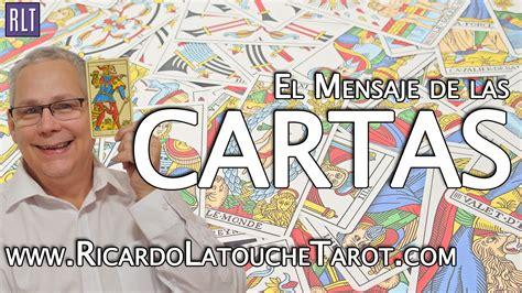 El Mensaje de las Cartas   Ricardo Latouche Tarot