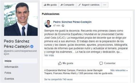 El mensaje de Pedro Sánchez en Facebook: «Las tesis se ...