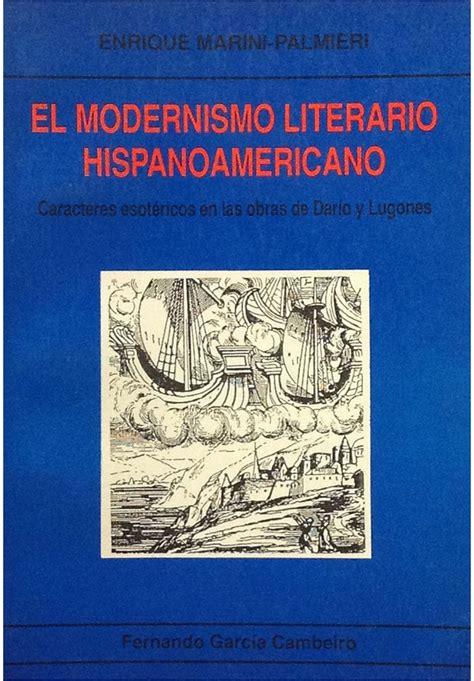 El modernismo literario hispanoamericano: caracteres ...