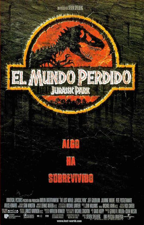 El mundo perdido  Jurassic Park   1997    Película eCartelera