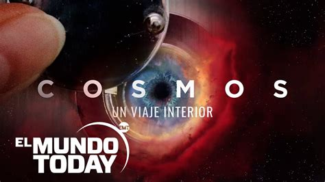 El Mundo Today presenta «Cosmos, un viaje por todo el ...