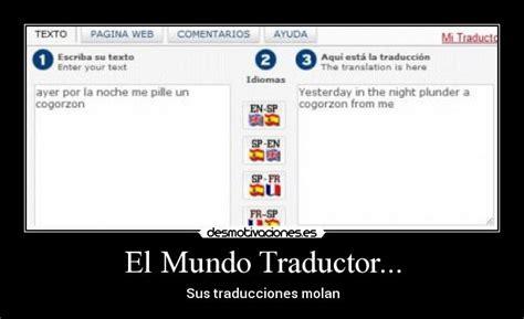 El Mundo Traductor...   Desmotivaciones