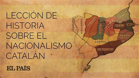 El nacionalismo catalán, explicado en 4 minutos | España ...