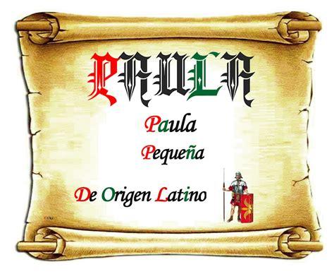 El origen de los nombres: Paula