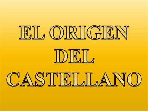 el origen del castellano