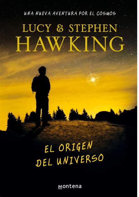 EL ORIGEN DEL UNIVERSO   LUCY HAWKING, comprar el libro