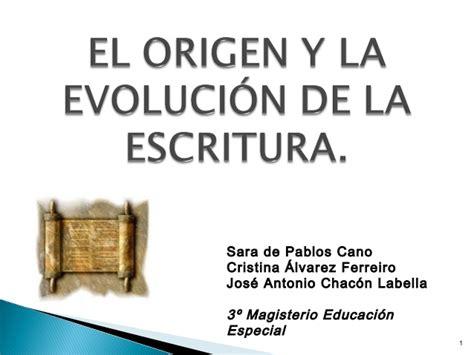 El origen y la evolución de la escritura