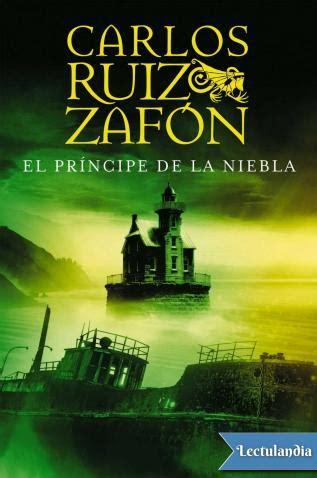El príncipe de la niebla   Carlos Ruiz Zafón   Descargar ...