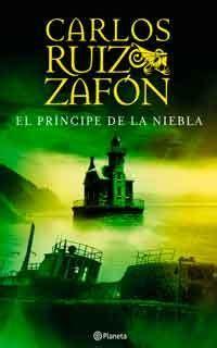 El príncipe de la niebla   Carlos ruiz zafon libros ...