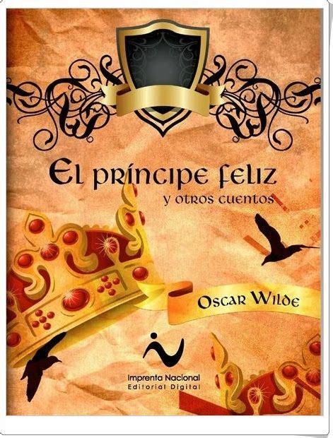 El príncipe feliz y otros cuentos   de Oscar Wilde   El ...