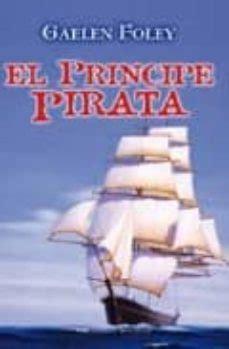 EL PRINCIPE PIRATA   GAELEN FOLEY   Comprar libro ...