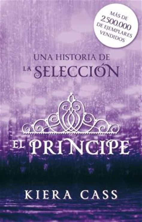 El príncipe. Un cuento de La Selección by Kiera Cass ...