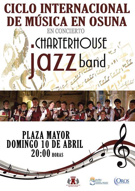 El próximo domingo la  Charterhouse Jazz Band  estará en ...
