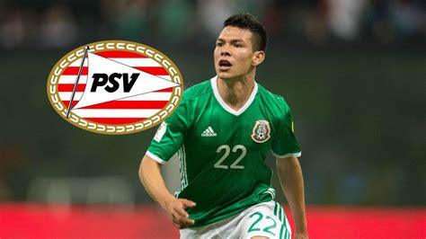 El PSV firma preacuerdo con Hirving Lozano   AS México