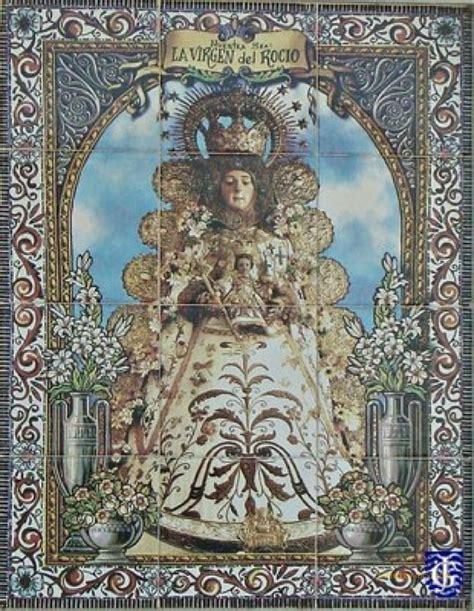 El retablo de azulejos más antiguo de la Virgen del Rocío ...