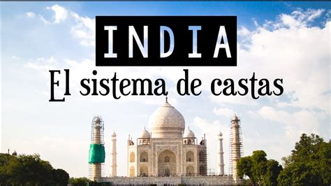 El sistema de castas   India   YouTube