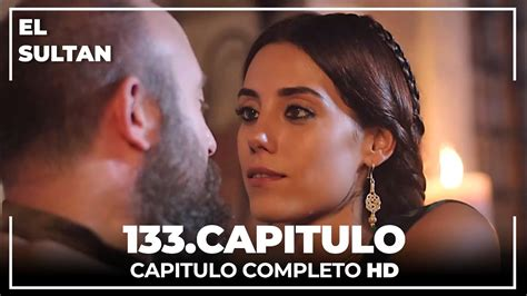El Sultán Capitulo 133 Completo   YouTube