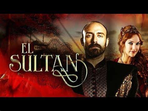El Sultán Capítulo 34 Tercera Temporada , el sultán ...