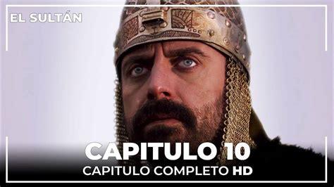 El Sultán   El Sultán Capitulo 10 Completo   Facebook