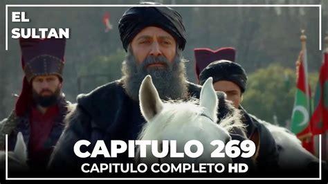 El Sultán   El Sultán Capitulo 269 Completo   Facebook