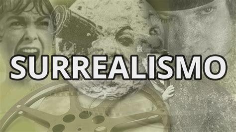 El Surrealismo, características generales   YouTube